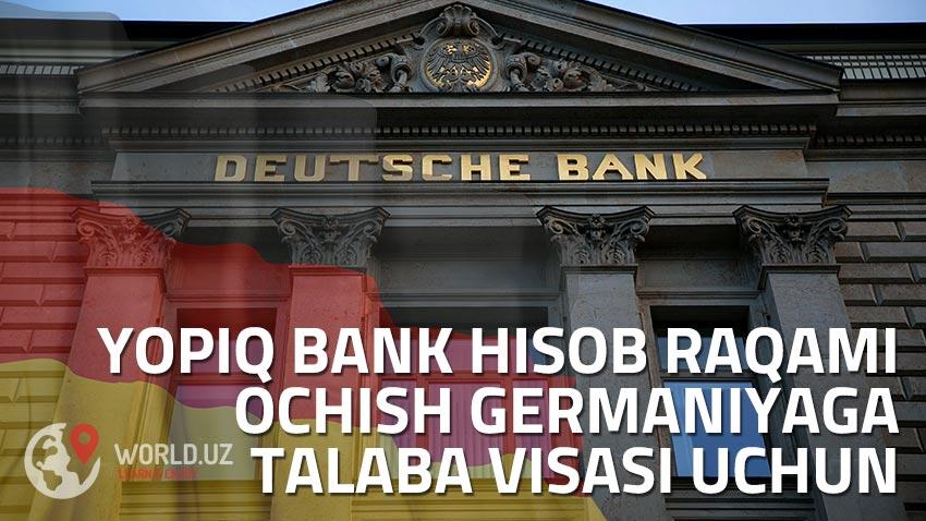 Yopiq bank hisob raqami (Sperrkonto) ochish Germaniyaga talaba vizasi uchun